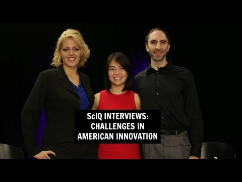 ScIQ Interviews: Katherine Jin and Keith Comito, Challenges In American Innovation