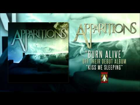 Apparitions | Burn Alive