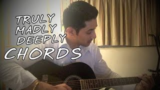 Truly Madly Deeply - Simple Guitar Chords for beginners - Capt Samarth Singh