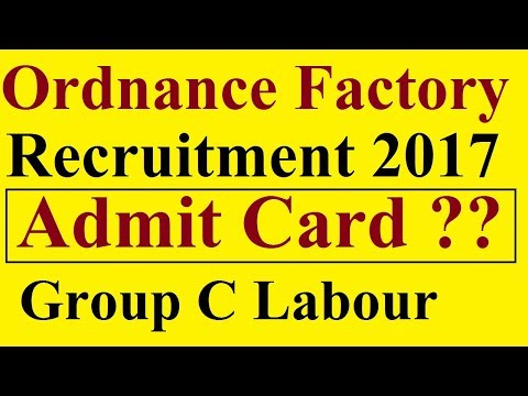 Admit Card Ordnance Factory Recruitment 2017 | Admit Card Released |