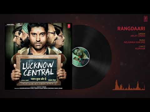 Rangdaari Full Audio Song   Lucknow Central   Farhan Akhtar   Arijit Singh   Arjunna Harjaie