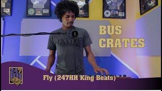 BusCrates - Fly (247HH King Beats)
