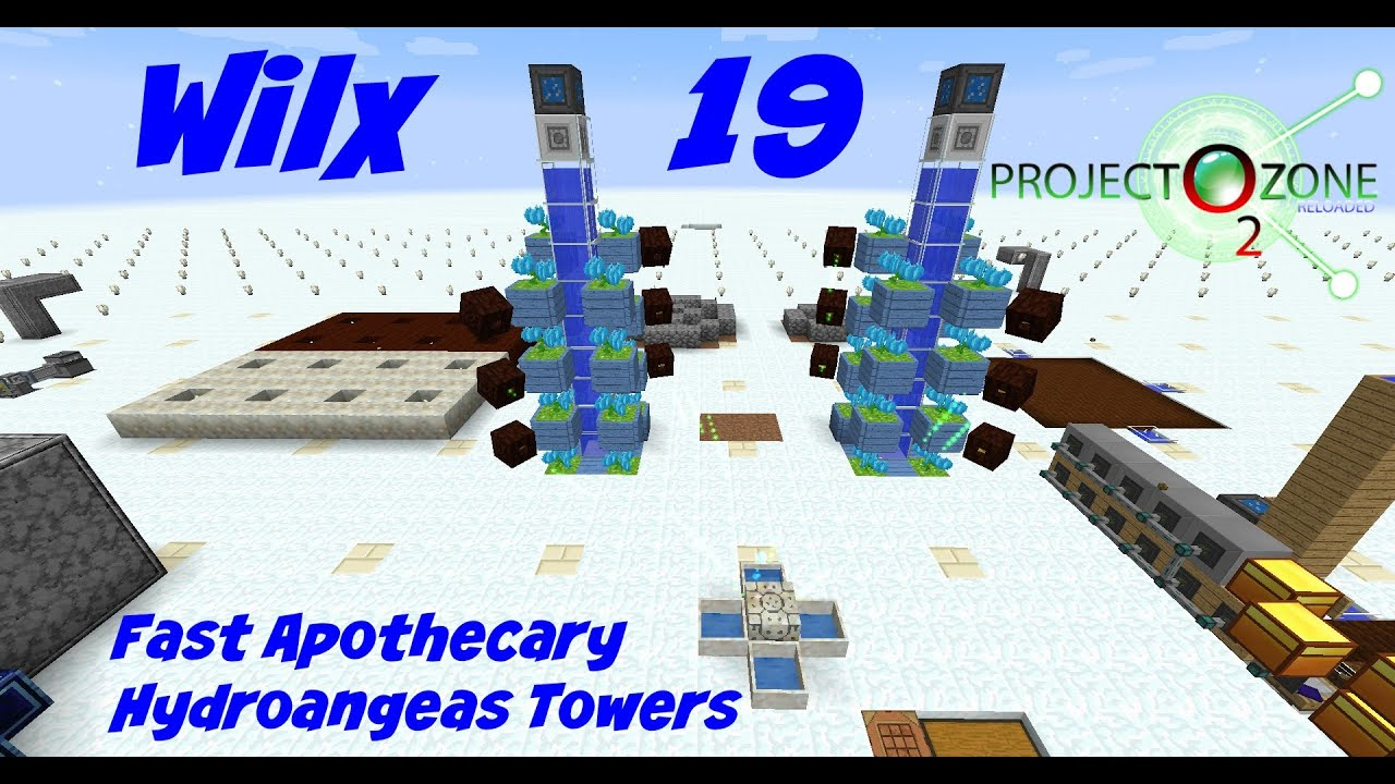 19: Fast Apothecary, Hydroangeas Towers - Project Ozone 2 - Titan - Frozen