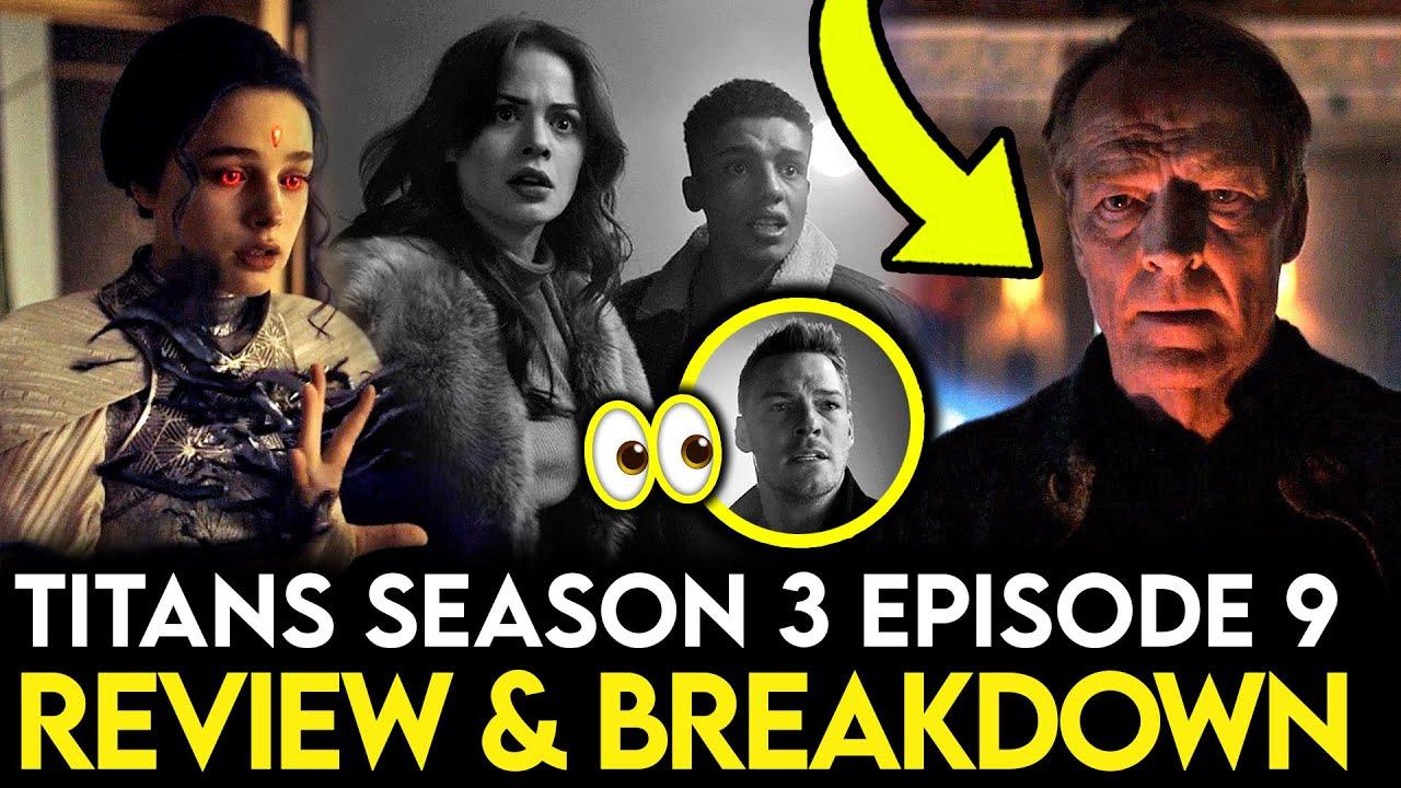 Download Titans Season 3 Episode 9 Breakdown - Ending Explained, Things Missed & Theories!