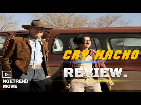 MOVIE REVIEW : 'Cry Macho' Clint Eastwood Is Back In A Cowboy Hat,  And It's Shockingly Bad
