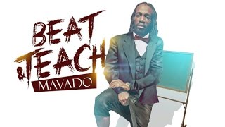 Mavado - Beat & Teach [Club Life Riddim] September 2016