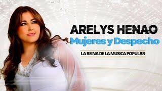 Mujeres y Despecho - Arelys Henao (Audio Oficial)