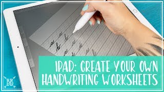 iPad Pro: Create Your Own Handwriting Worksheets!