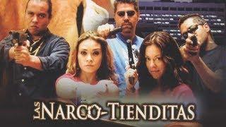 Las Narco Tienditas (2006) | MOOVIMEX powered by Pongalo