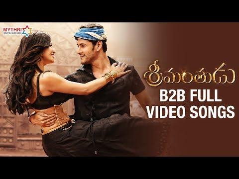 Srimanthudu Back To Back Full Video Songs | Mahesh Babu | Shruti Haasan | DSP | Siva Koratala
