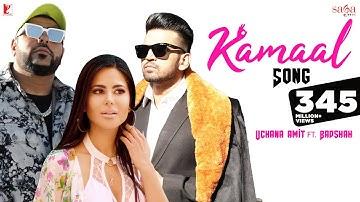 Kamaal Song | Uchana Amit | ft. | Badshah | Alina | New Hindi Song | Punjabi New Song | Kamaal Hai