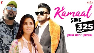 Kamaal-Song-Uchana-Amit-ft-Badshah-Alina-New-Hindi-Song-Punjabi-Songs-2019
