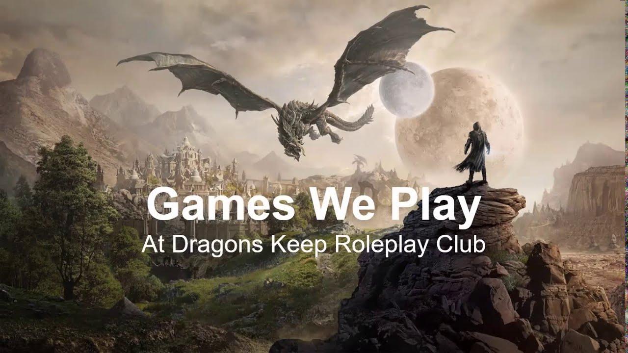 Dragons Keep Games We Play