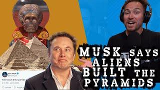Elon Musk:  Aliens Created the Pyramids | TSTO Clips