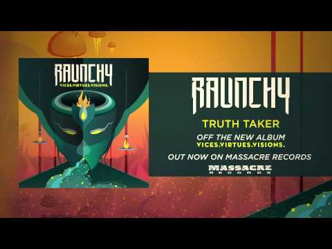 RAUNCHY -  Truth Taker mp3