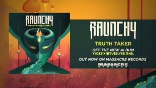 RAUNCHY -  Truth Taker