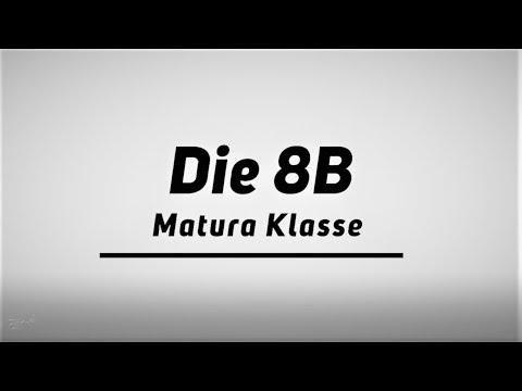 Maturavideo 8b BORG Schillerstraße - 2017/18