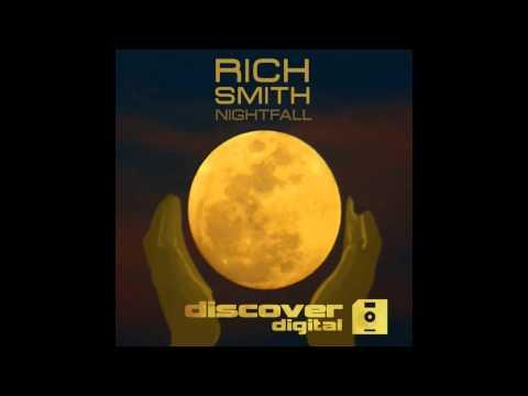 Rich Smith - Nightfall (Original Mix)