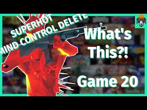 What's This Game?! | SUPERHOT Mind Control Delete |