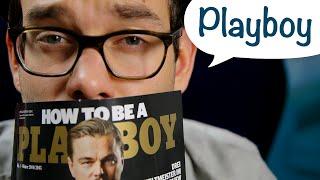Wie man ein Playboy wird!