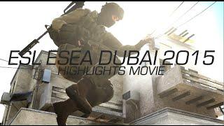 CS:GO ESL ESEA Dubai Invitational 2015 (Highlights/Fragmovie)