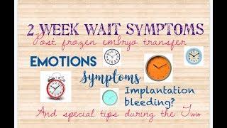 2 week wait symptoms after frozen embryo transfer/ Natural ivf @ Life IVF Center