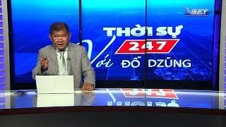Thời Sự 247 Với Đỗ Dzũng | 13/05/2019 | SET TV www.setchannel.tv