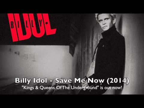 Billy Idol - Save Me Now (New Single 2015) HQ