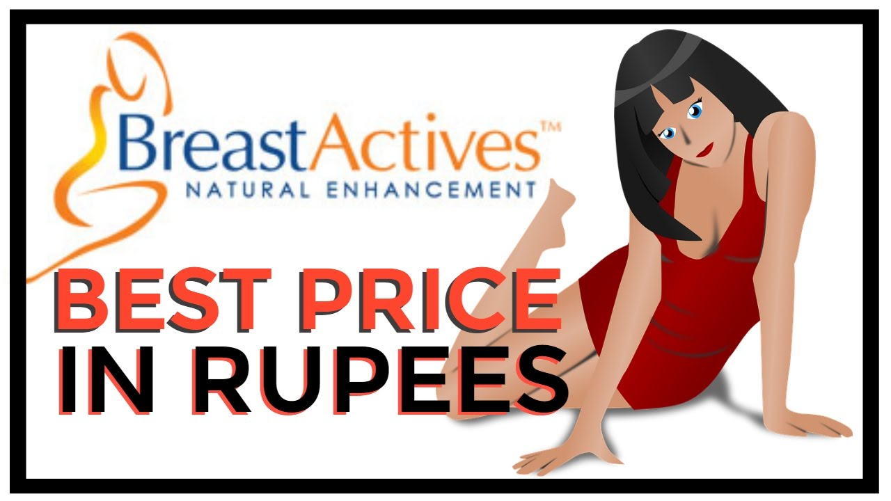Breast Actives Price In Rupees Youtube