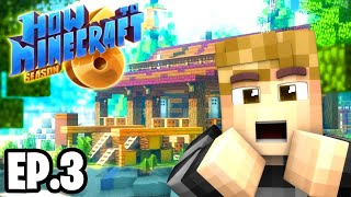 The Best House in Minecraft!  |H6M| Ep.3 How To Minecraft Season 6 Survival Series (SMP)