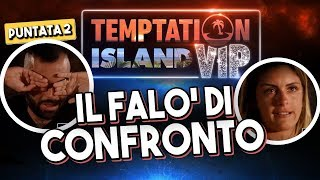 ER FAINA & SHARON FALO' DI CONFRONTO 🔥 - TEMPTATION ISLAND VIP [REACTION PUNTATA 2 - Prima Parte]