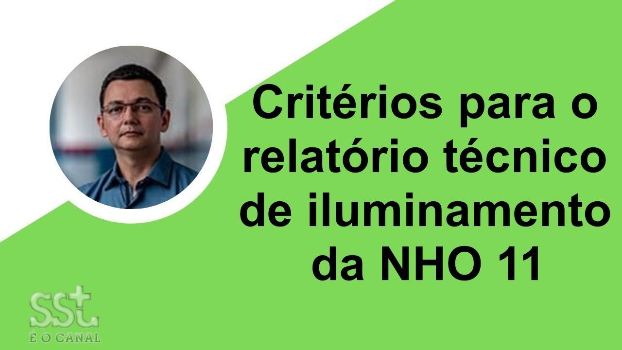 Relatório Técnico de Iluminamento, segundo a NHO 11