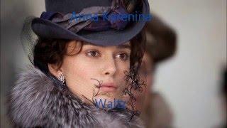 Анна Каренина (Anna Karenina) - Waltz