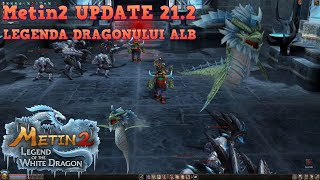 Metin2 UPDATE 21.2 - LEGENDA DRAGONULUI ALB - Legenda lui Alastor