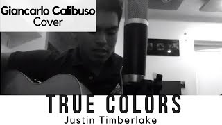 True Colors(Justin Timberlake)- Giancarlo Cover