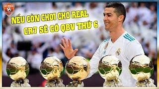 Nếu ở lại Real, Ronaldo đã có Quả bóng Vàng thứ 6?