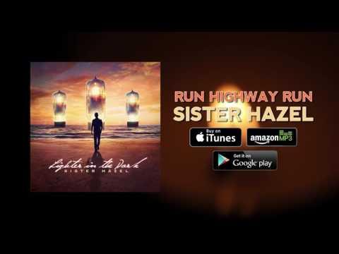 Sister Hazel - Run Highway Run (Official Audio)