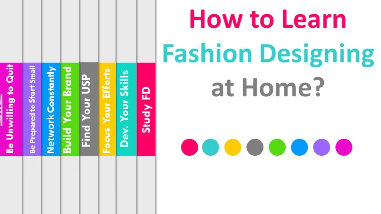 How To Learn Fashion Design At Home Youtube