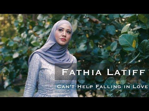 Fathia Latiff |  Can't Help Falling in Love (Cover)