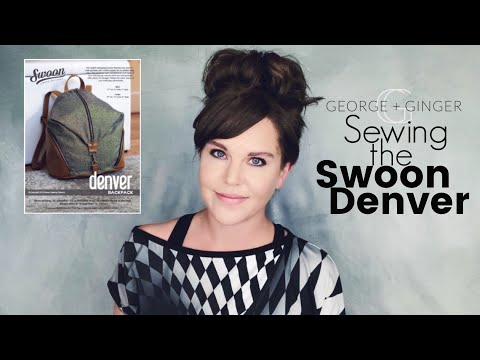 Sewing The Denver Backpack!  |  Swoon Sewing Pattern