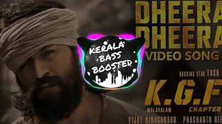 Dheera Dheera [Bass Boosted] Song | K.G.F Chapter 1 Songs