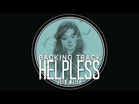 Helpless Solo Backing Track / Play Along - John Mayer