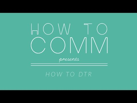 How to DTR