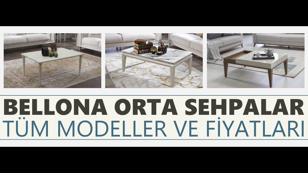 Bellona Orta Sehpa Modelleri Ve Fiyatlari