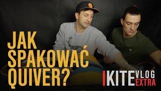 Jak spakować Quiver? | 1 z 4 | Jak spakować się na wyjazd kite? | #EXTRA
