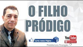 O FILHO PRÓDIGO