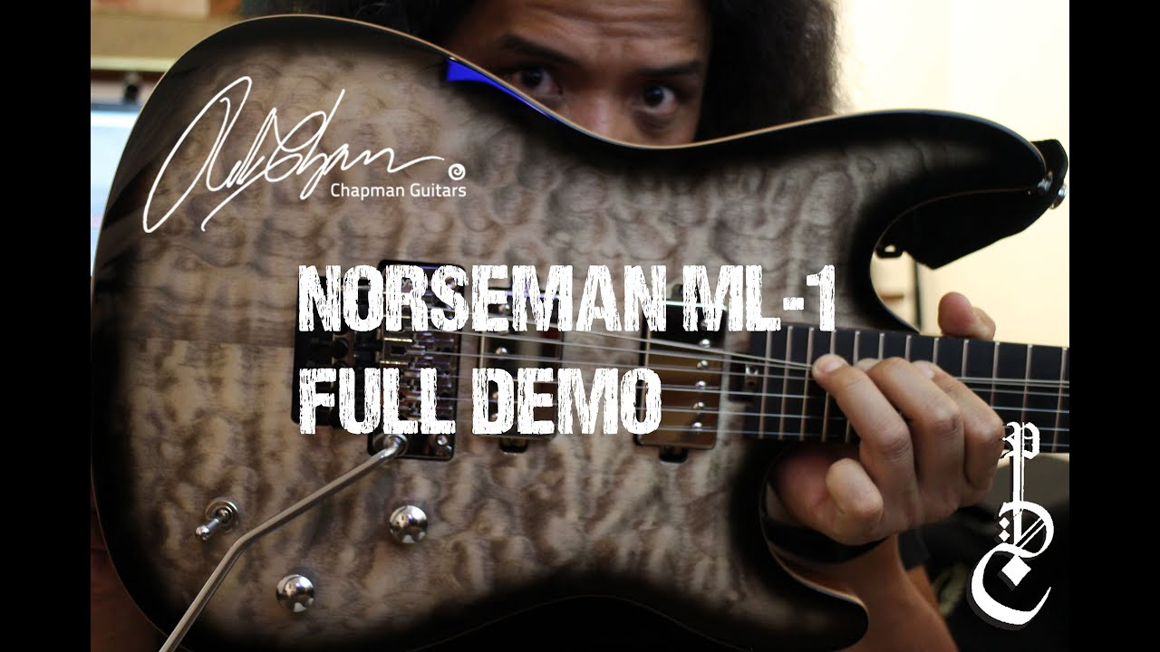 chapman guitars ml 1 norseman full demo review youtube. Black Bedroom Furniture Sets. Home Design Ideas