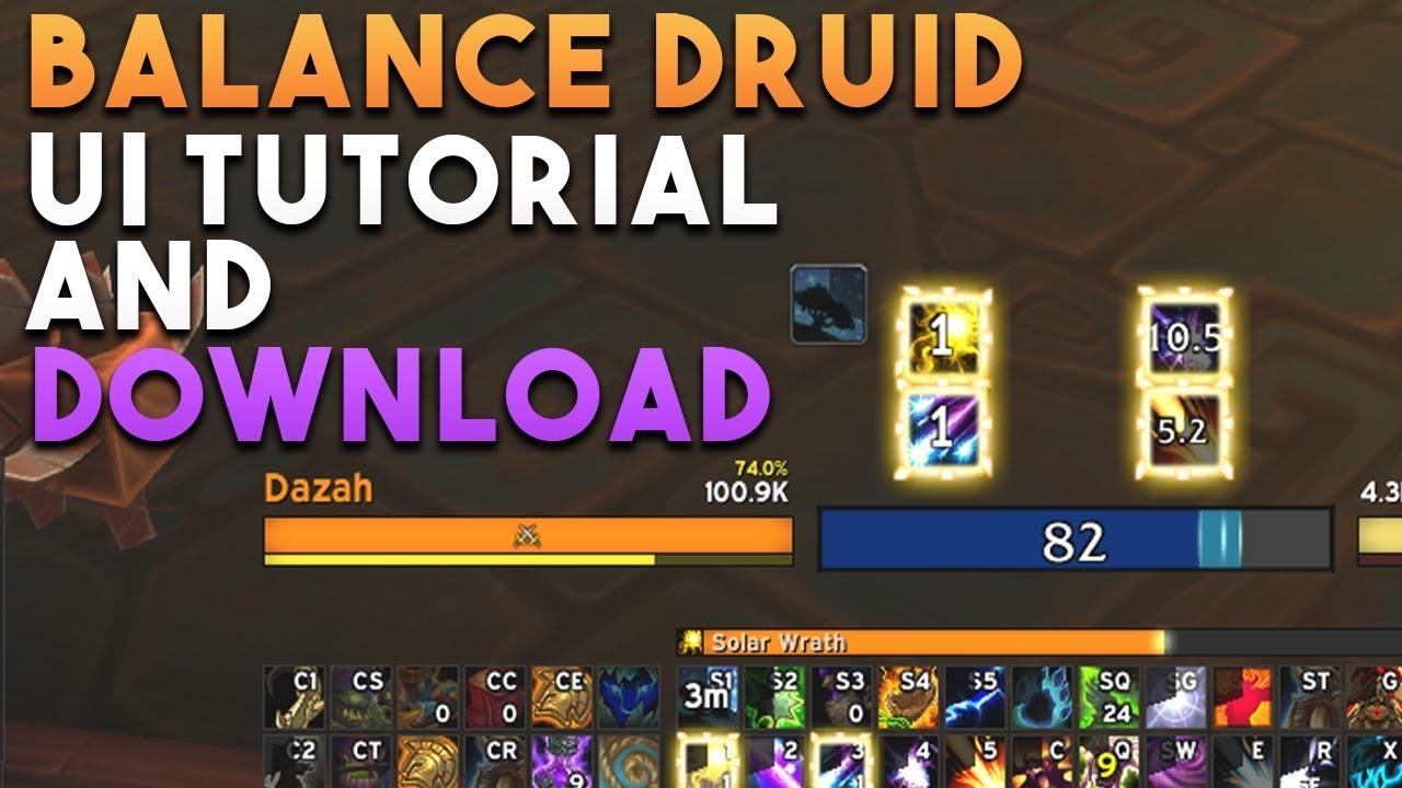 BFA Balance Druid UI Tutorial [DOWNLOAD]