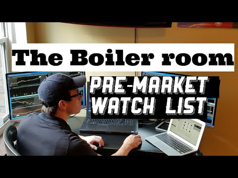 Boiler Room Pre-Matket Watch List (Thursday, October 26th)