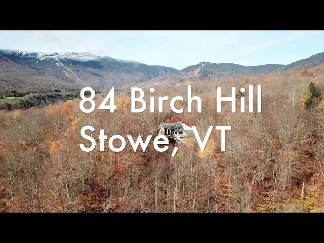 Stowe Home for Sale | 84 Birch Road slideshow
